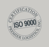 ISO 9000 Certfication | Premier Logistics, Inc.